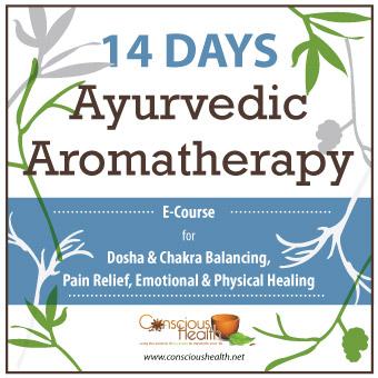 Ayurvedic Aromatherapy