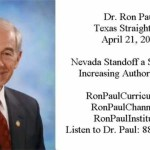 Ron Paul: Nevada Standoff a Symptom of Increasing Government Authoritarianism