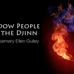 CLN RADIO NEW EPISODE: Shadow People and The Djinn with Rosemary Ellen Guiley