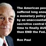 Ron Paul: If The Fed Has Nothing To Hide, It Has Nothing To Fear – It's Time To Audit, Then END the Fed