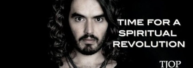 Russell Brand: It's Time For a Spiritual Revolution (Video)