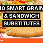 Go Gluten-Free: 10 Tasty Grain and Sandwich Substitutes