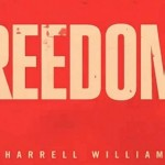 """Freedom"" Music Video by Pharrell Williams will Stir Your Soul"