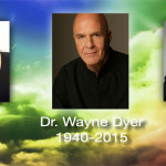 CLN RADIO NEW EPISODE: A Tribute to Wayne Dyer – A Friend & Colleague Speaks