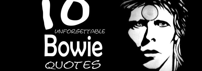 10 Spiritually Provocative Quotes From David Bowie — No.7 is Something We Should All Ponder!