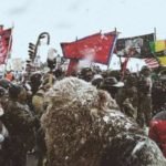 The Fight Against the DAPL Isn't Over, It's Only Just Begun