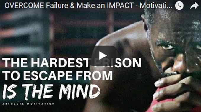 Morning Inspiration: How To Overcome Failure and Make an Impact (Motivational Video)