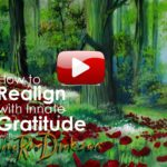 How to Realign with Innate Gratitude