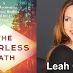 """Interview With Leah Guy – Author of """"The Fearless Path: A Radical Awakening to Emotional Healing and Inner Peace"""""""