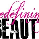 Redefining Beautiful [Be-You-To-Full] – How Being Yourself is the Surest Path to Fulfillment