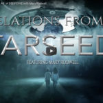 Who are the STARSEEDS and What are They Here to Share? (VIDEO)