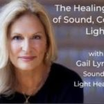 The Healing Magic of Sound, Color and Light with Gail Lynn