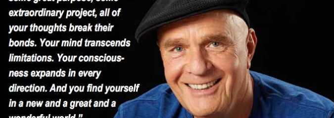 Wayne Dyer: How To Be a Greater Person By Far Than You Ever Dreamed Yourself To Be