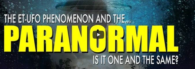 Top UFO Researchers Believe the Phenomenon IS Paranormal (Video)