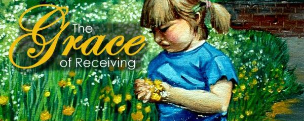 Gracefully Receiving is Just as Important as Giving