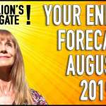 8:8 Lions Gate! Exciting Energy Forecast for August 2019