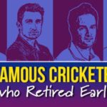 4 Famous Cricketers Who Retired Early