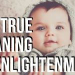 WATCH: The True Meaning of Enlightenment (from A Course In Miracles)