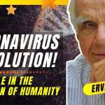 Coronavirus and the Evolution of Humanity – What We NEED to Do RIGHT NOW! | Ervin Laszlo