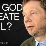 Did God Create Evil? | Eckhart Tolle
