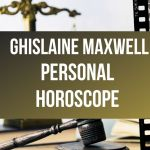 Ghislaine Maxwell Personal Horoscope