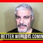 A Better World Is Coming Are We Ready? | Dr. Rashid A Buttar