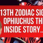 Ophiuchus NOT 13th Zodiac Sign