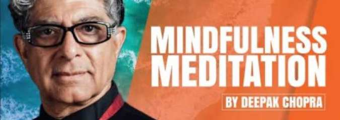 Mindfulness Meditation by Deepak Chopra