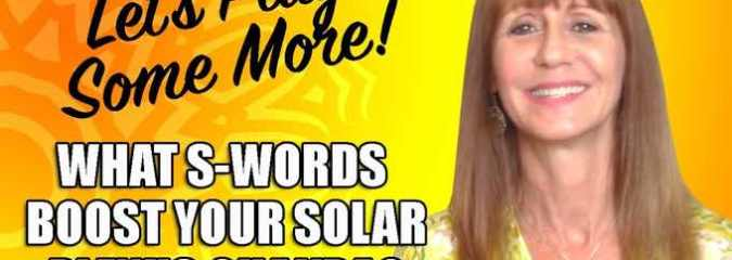 Let's Play: 7 S-Words That Heal Your Solar Plexus Chakra
