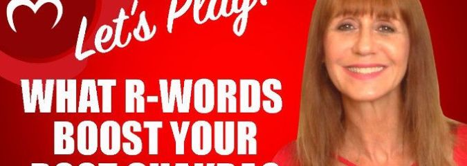 Let's Play: What R-Words Can Heal Your Root Chakra?