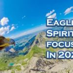 Flying with Eagle-Eye Spiritual Focus in 2021