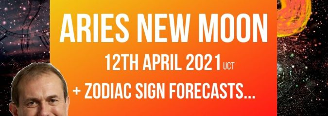Aries New Moon 12th April 2021 + Zodiac Sign Forecasts