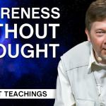 Awareness Without Thought | Eckhart Tolle Teachings