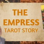 The Empress Tarot Meaning | Upright & Reversed | Past, Present & Future | Love, Money, Spirituality