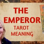 The Emperor Tarot Meaning | Upright & Reversed | Past, Present & Future | Love, Money, Spirituality