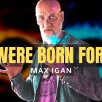 What Are You Afraid Of?   Max Igan 2021