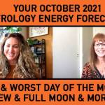 October 2021 Astrology Forecast – Best and Worst Day & Much More
