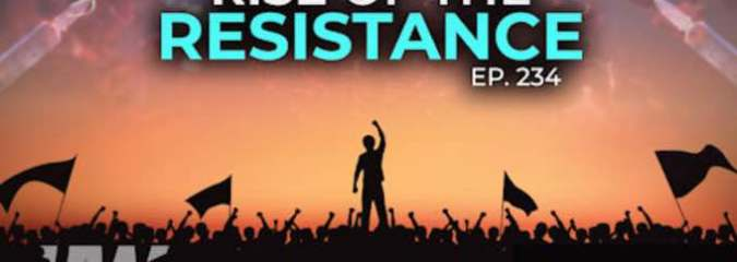 MUST MUST MUST WATCH: Rise of the Resistance | The HighWire With Del Bigtree