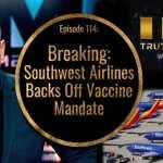 Southwest Airlines Backs Off Vaccine Mandate | Ben Swann