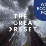 """World Economic Forum To Launch """"Great Narrative"""" Initiative Following the Great Reset Agenda"""