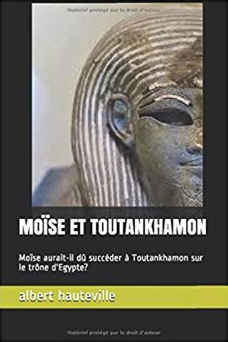 Livre Albert Hauteville : Moise et Toutankhamon