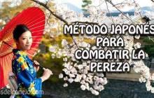 MÉTODO JAPONÉS PARA COMBATIR LA PEREZA