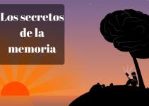 Los secretos de la memoria