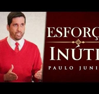 hqdefault - Esforço inútil - Paulo Junior