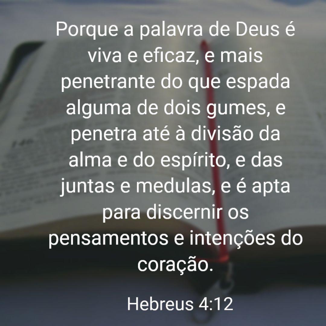 A palavra de Deus As Palavras de Deus Hebreus 4 e verso 12 - 41 Versículos Sobre A Palavra de Deus - Palavras de Deus