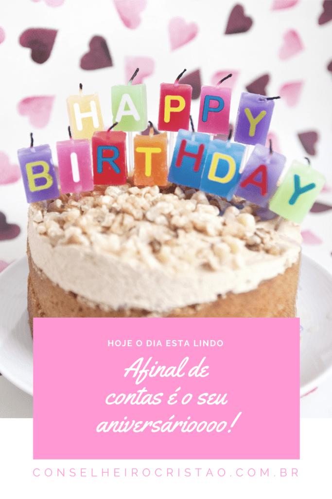 Hoje o dia esta indo, afinal de contas é o seu aniversárioooo!