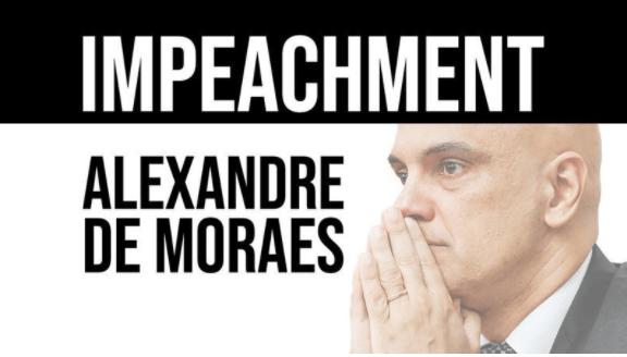 CONTRA O MINISTRO ALEXANDRE DE MORAES DO STF