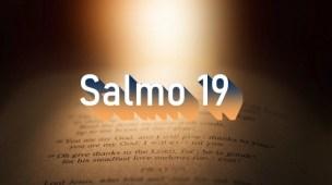 Salmo 19 - Comentário e oração no Salmo 19
