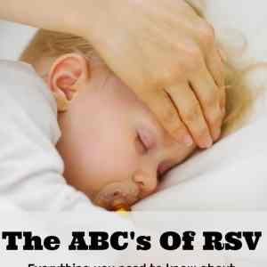 The ABC's Of RSV: Everything you need to know about Respiratory syncytial virus (RSV)