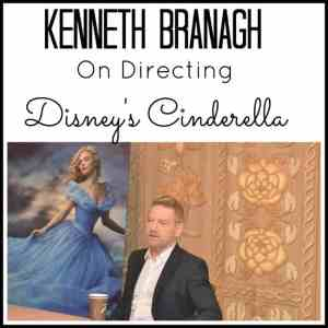 A Talk with Disney's Cinderella Director , Kenneth Branagh